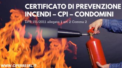 Certificato Di Prevenzione Incendi – Cpi – Condomini